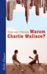 Warum Charlie Wallace?