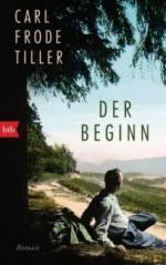 Der Beginn - Carl Frode Tiller