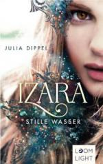 Izara 2: Stille Wasser - Julia Dippel