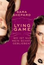 LYING GAME 04  - Wo ist nur mein Schatz geblieben?
