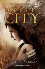 Mystic City 2. Tage des Verrats