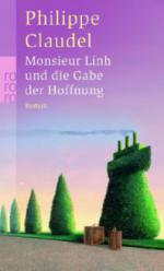 Monsieur Linh und die Gabe der Hoffnung