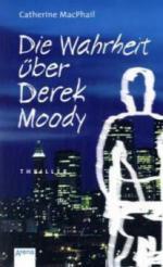 Die Wahrheit über Derek Moody