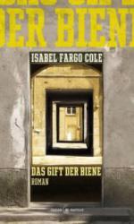 Das Gift der Biene - Isabel Fargo Cole