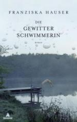 Die Gewitterschwimmerin - Franziska Hauser