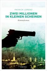 Zwei Millionen in kleinen Scheinen - Patrick Lorenz