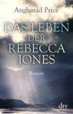 Das Leben der Rebecca Jones