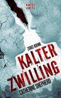 Kalter Zwilling