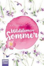 Wildblumensommer - Kathryn Taylor