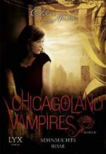 Chicagoland Vampires 08. Sehnsuchtsbisse