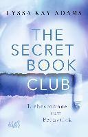 The Secret Book Club - Liebesromane zum Frühstück - Lyssa Kay Adams