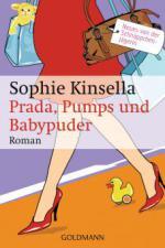 Prada, Pumps und Babypuder