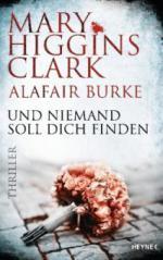 Und niemand soll dich finden - Mary Higgins Clark, Alafair Burke
