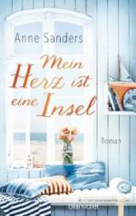 Mein Herz ist eine Insel - Anne Sanders