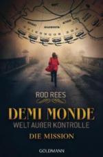 Demi-Monde: Welt außer Kontrolle - Die Mission