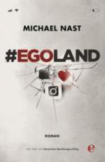 #egoland - Michael Nast