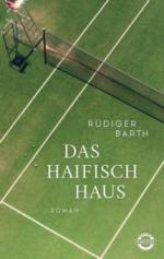 Das Haifischhaus - Rüdiger Barth