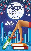 Lügen, Liebe, lange Beine