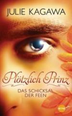 Plötzlich Prinz 02 - Das Schicksal der Feen
