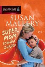 Supermom schlägt zurück