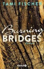 Burning Bridges - Tami Fischer