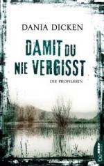 Damit du nie vergisst - Dania Dicken