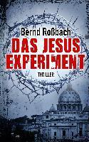 Das Jesus-Experiment