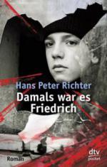 Damals war es Friedrich
