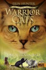 Warrior Cats Staffel 5/06. Der Ursprung der Clans. Der Sternenpfad