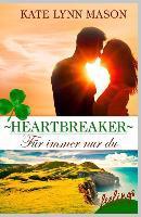 Heartbreaker - Für immer nur du