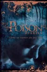 The Poison Diaries Band 02