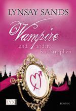 Vampire und andere Katastrophen