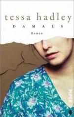 Damals - Tessa Hadley