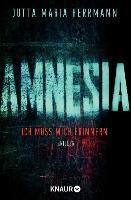 AMNESIA - Ich muss mich erinnern