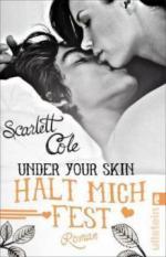 Under Your Skin. Halt mich fest