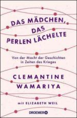 Das Mädchen, das Perlen lächelte - Clemantine Wamariya