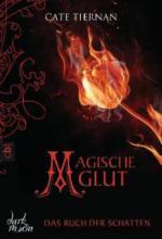 Das Buch der Schatten 02 - Magische Glut