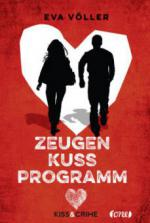 Kiss & Crime 1 - Zeugenkussprogramm