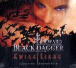 Black Dagger, Ewige Liebe, 4 Audio-CDs