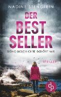 Der Bestseller - Nadine Stenglein