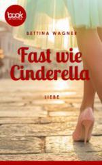 Fast wie Cinderella