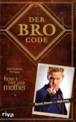 Der Bro Code - Matt Kuhn, Barney Stinson