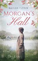 Morgan`s Hall