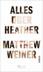 Alles über Heather - Matthew Weiner