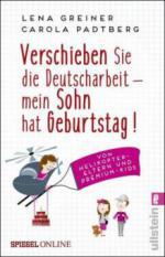 Verschieben Sie die Deutscharbeit - mein Sohn hat Geburtstag!