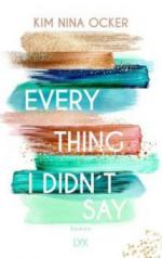 Everything I Didn't Say - Kim Nina Ocker