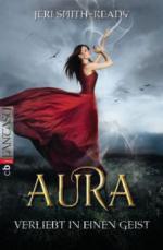 Aura - Verliebt in einen Geist