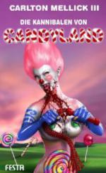 Die Kannibalen von Candyland