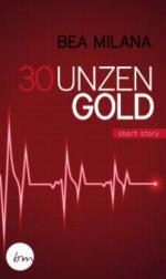 30 Unzen Gold