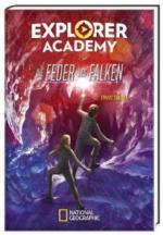 Explorer Academy. Die Feder des Falken